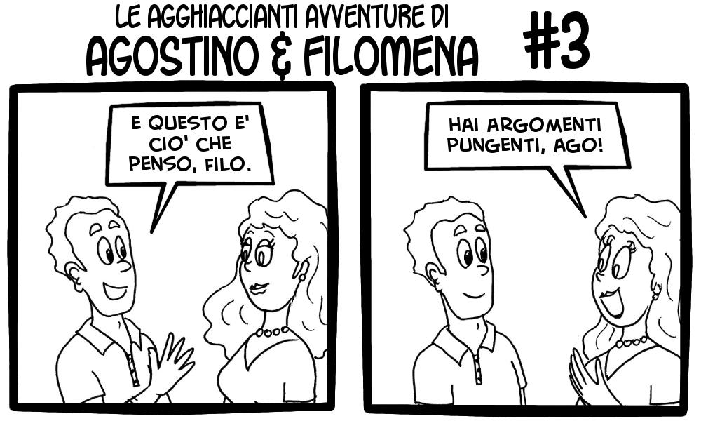 Le agghiaccianti avventure di Agostino & Filomena 3