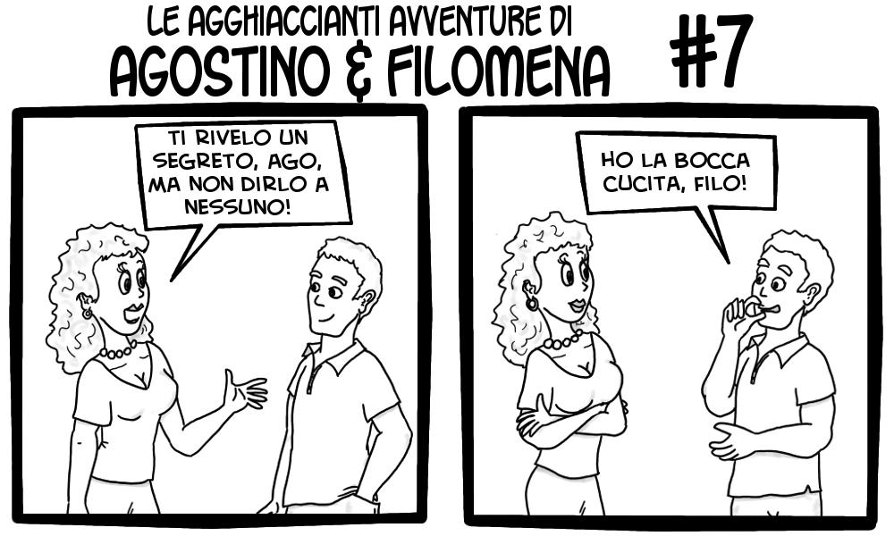 Le agghiaccianti avventure di Agostino & Filomena 7