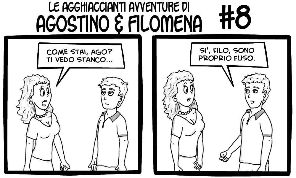 Le agghiaccianti avventure di Agostino & Filomena 8