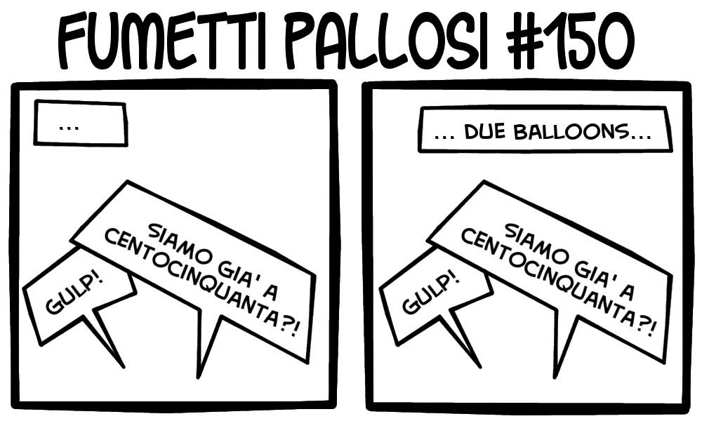 Fumetti Pallosi 150