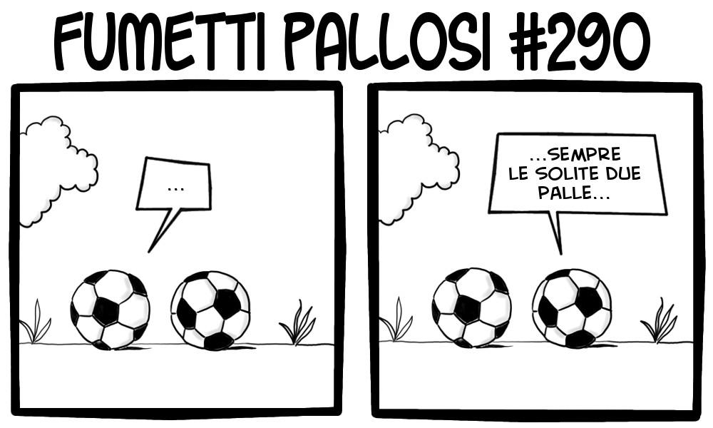 Fumetti Pallosi 290