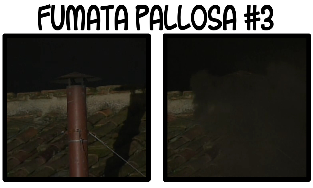 Fumata Pallosa 3